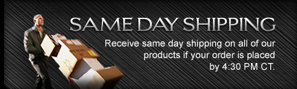 Receive same day shipping on all of our 10,000 plus products if your order is placed by 4:30 PM CT.